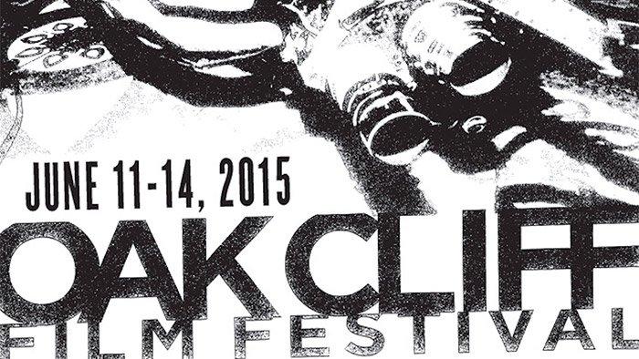 Oak Cliff Film Festival 2015
