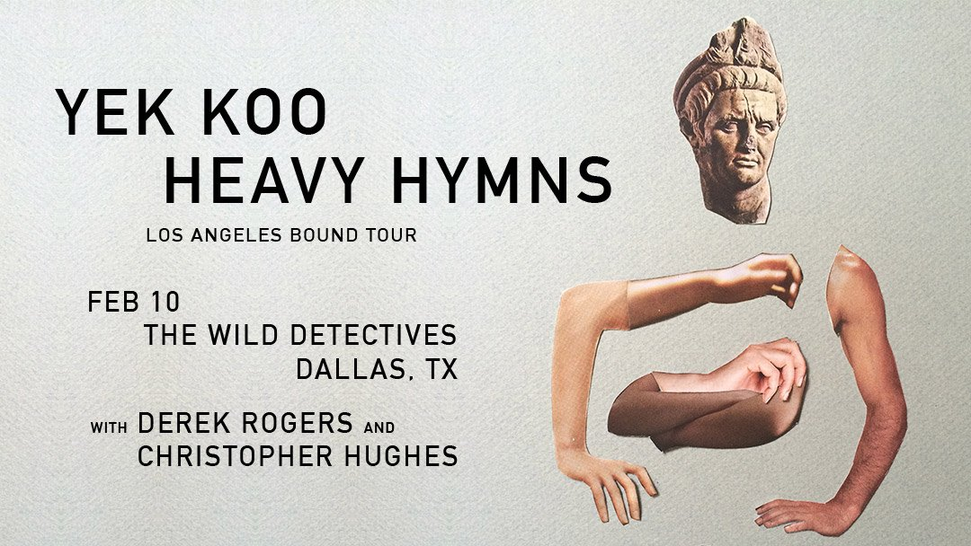Yek Koo - Heavy Hymns at The Wild Detectives