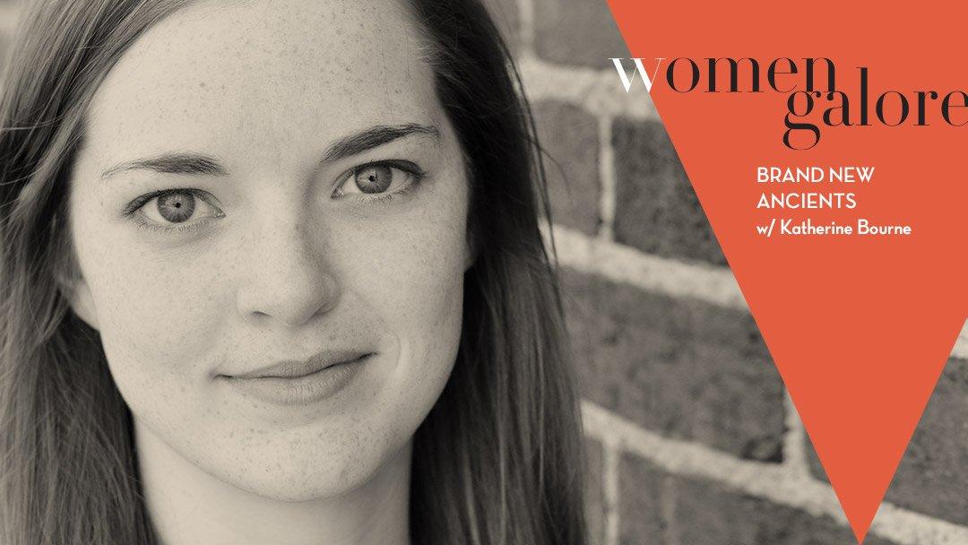 Women Galore – Katherine Bourne