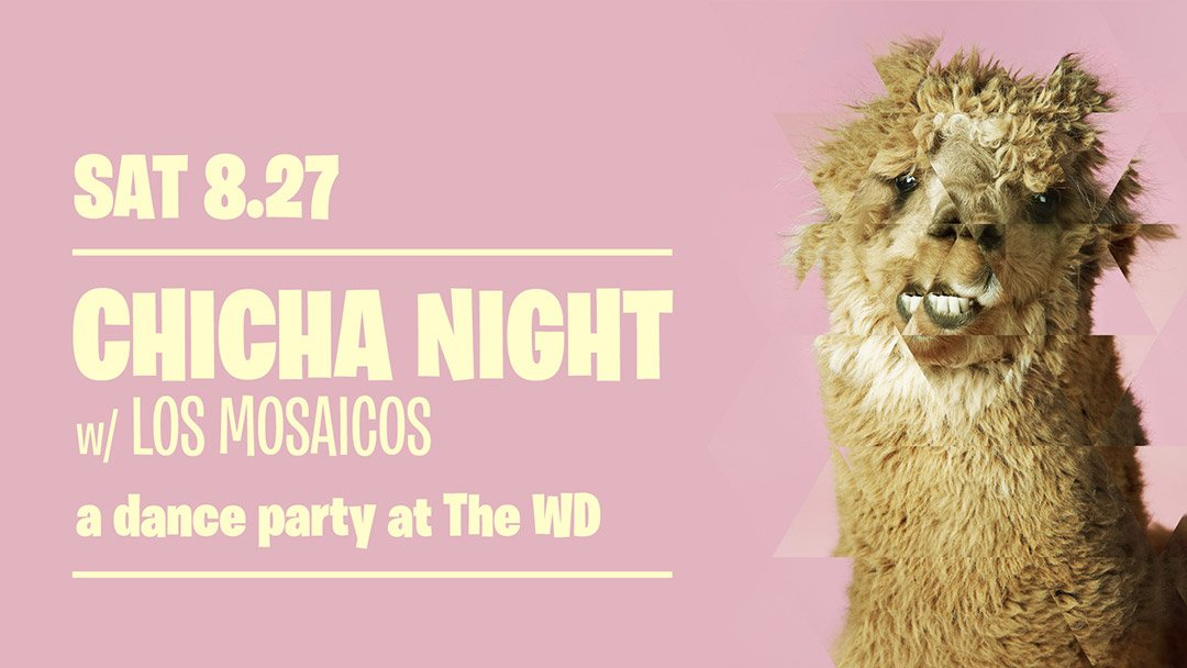 Chicha Night at The Wild Detectives