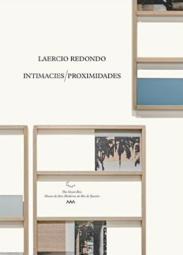 intimacies - Larecio Redondo