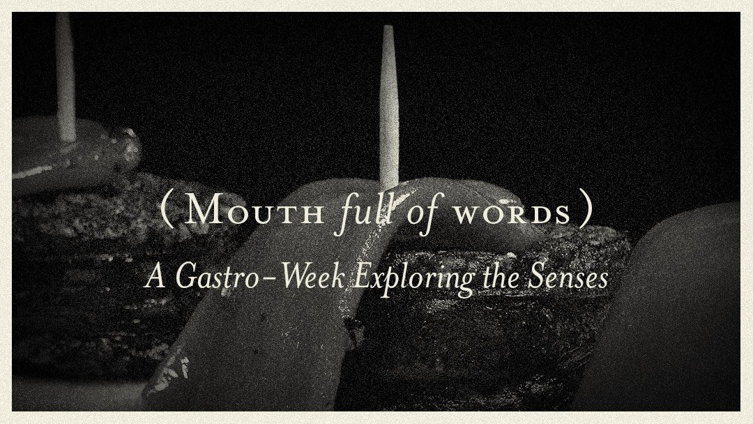 Mouth full of Words Gastro Week