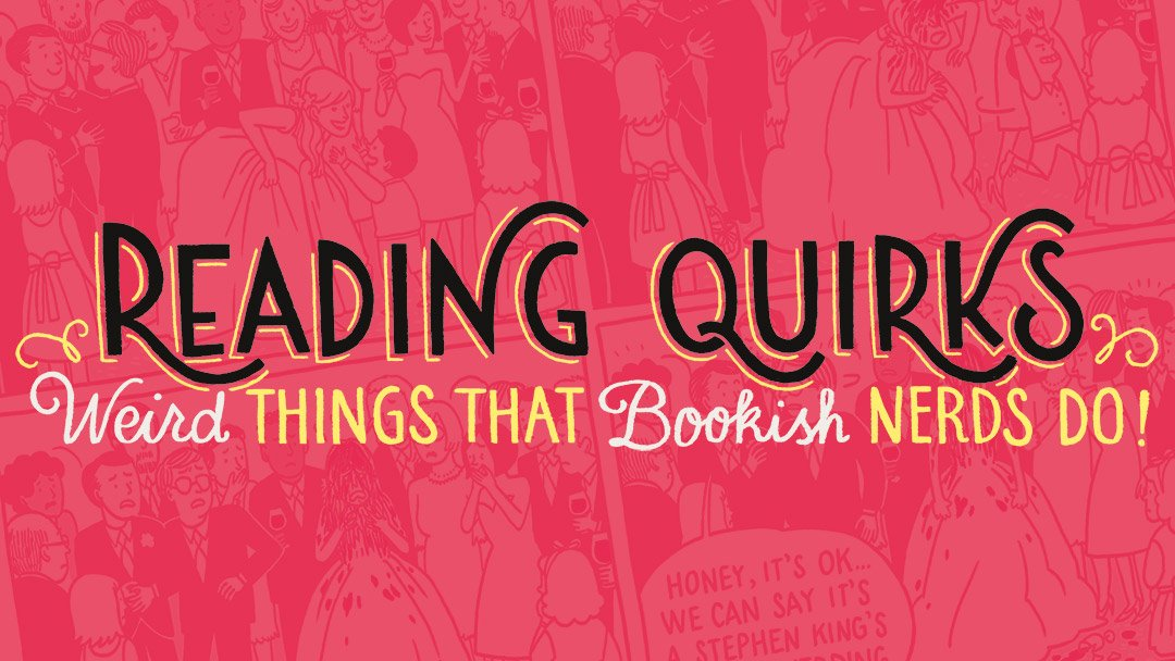 Reading Quirks (04-07)