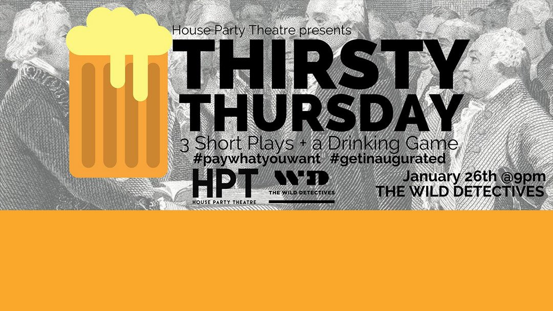 Thirsty Thursday – #getinaugurated