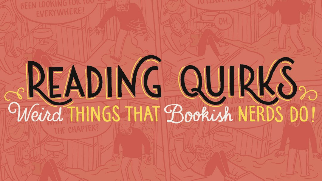 Reading Quirks (25-29)