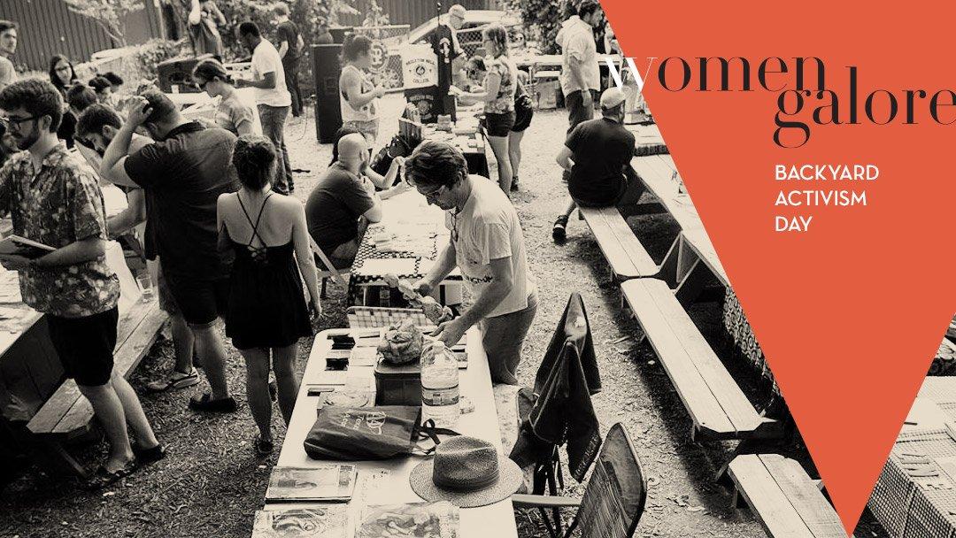 Women Galore - Backyard Activism Day