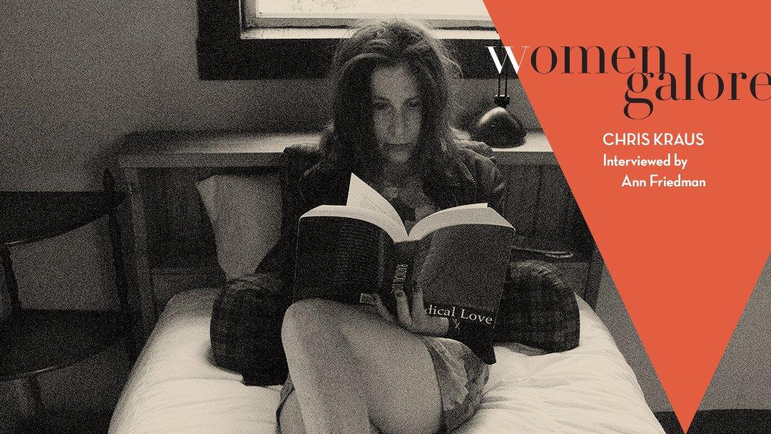 Chris Kraus - Ann Friedman – Women Galore