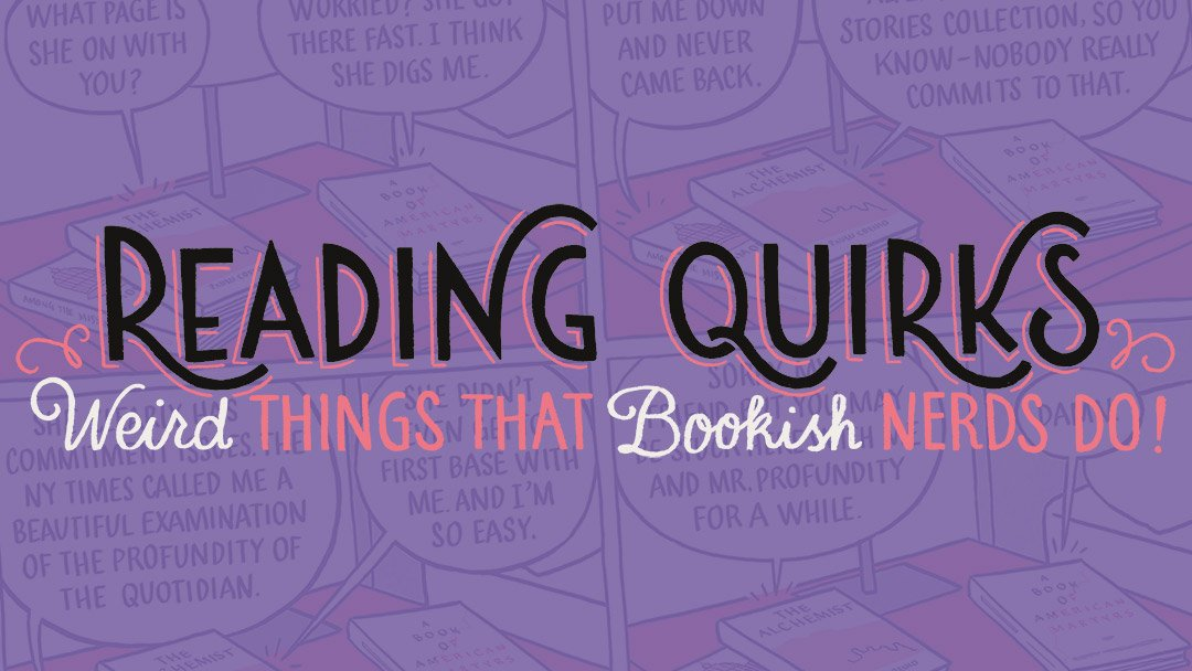 Reading Quirks (34-38)