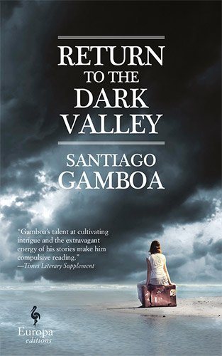 Return To The Dark Valley