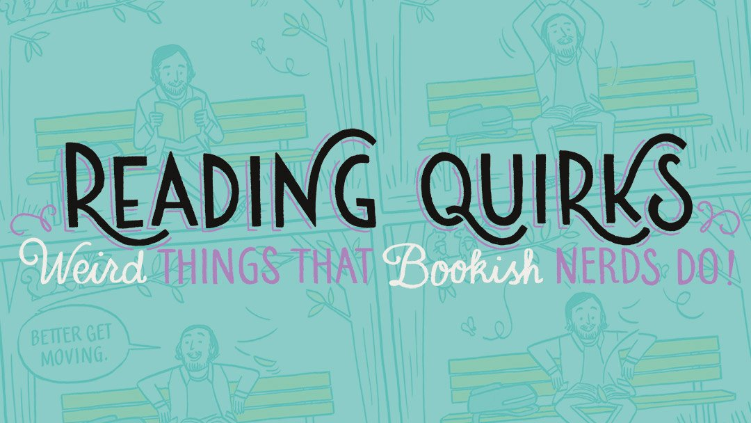 Reading Quirks (52-55)