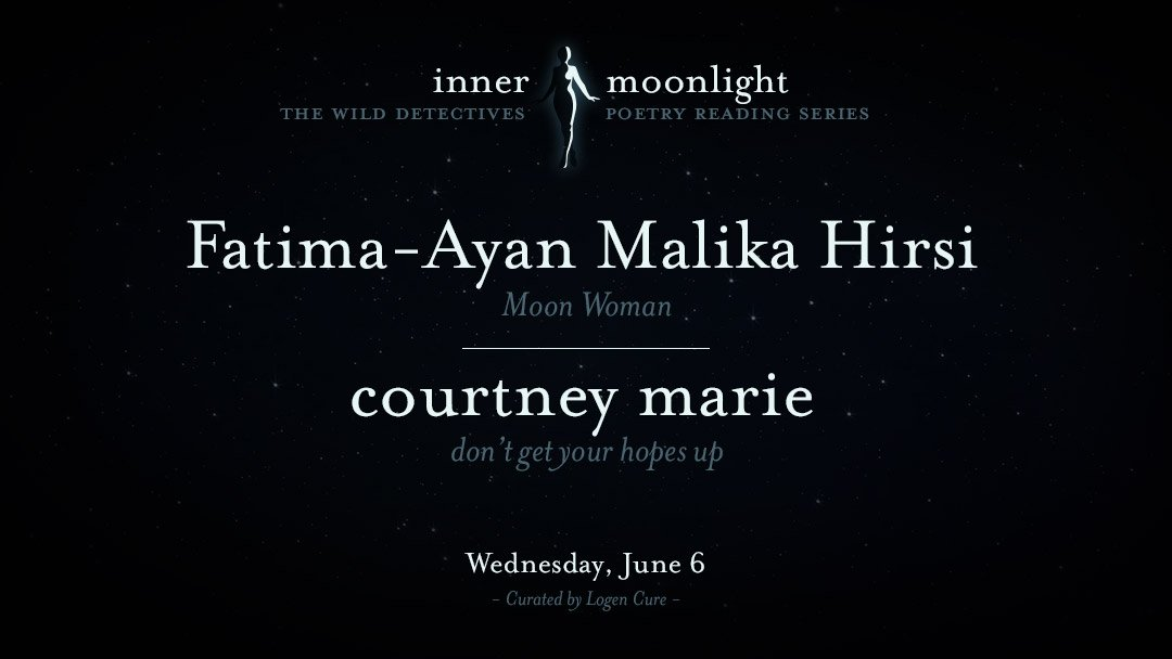 Inner Moonlight: Fatima-Ayan Malika Hirsi & courtney Marie