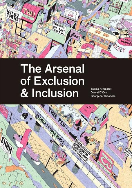 The Arsenal Of Exclusion And Inclusion