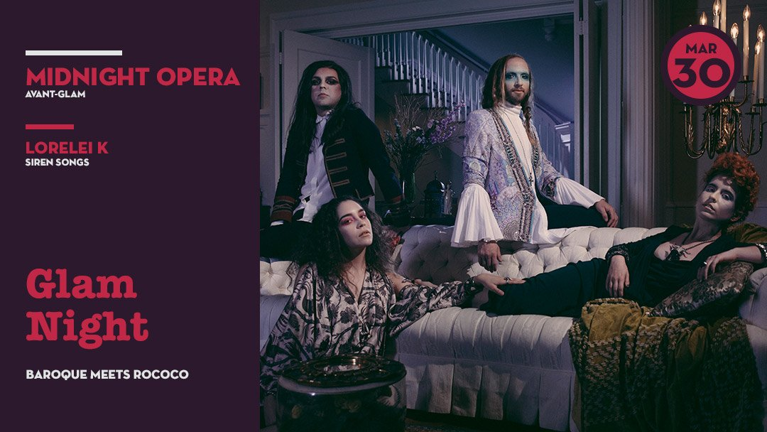 Glam Night w/ Midnight Opera