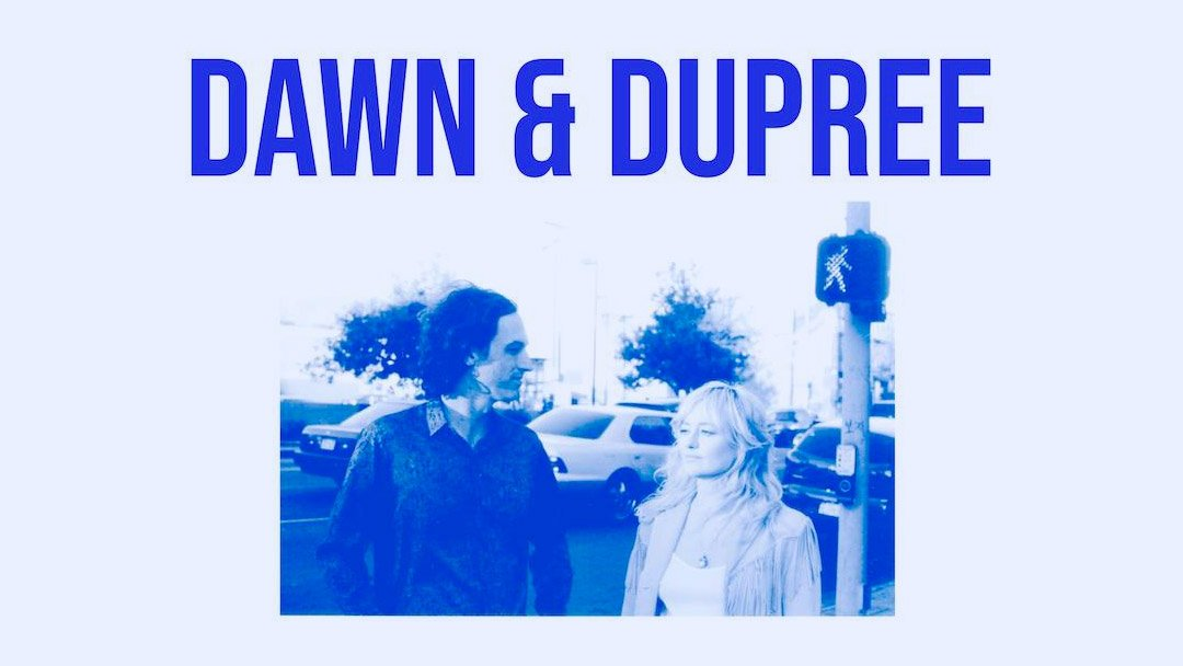 Dawn & Duppree