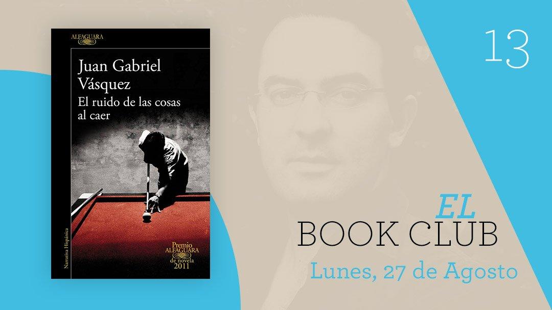 El Book Club - El Ruido De Las Cosas Al Caer