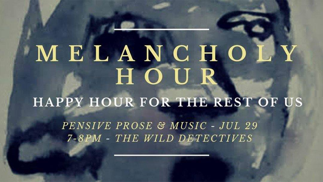 Melancholy Hour
