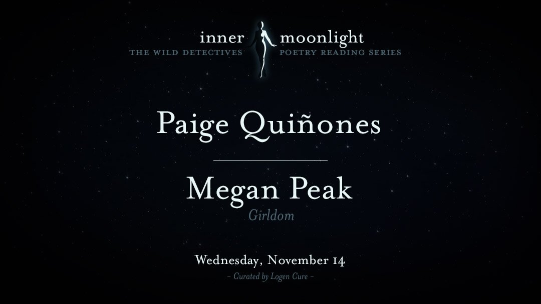 Inner Moonlight: Paige Quiñones and Megan Peak