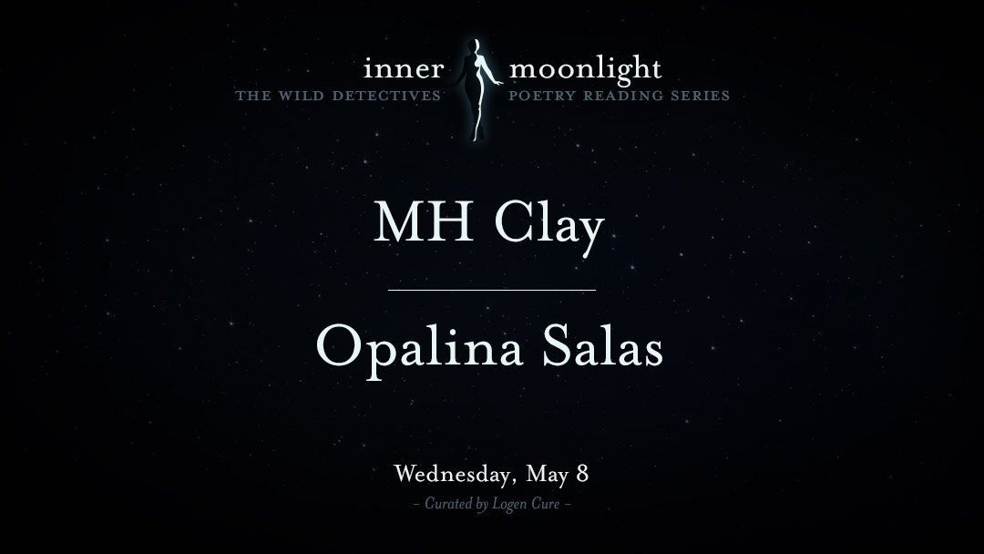 Inner Moonlight: MH Clay & Opalina Salas