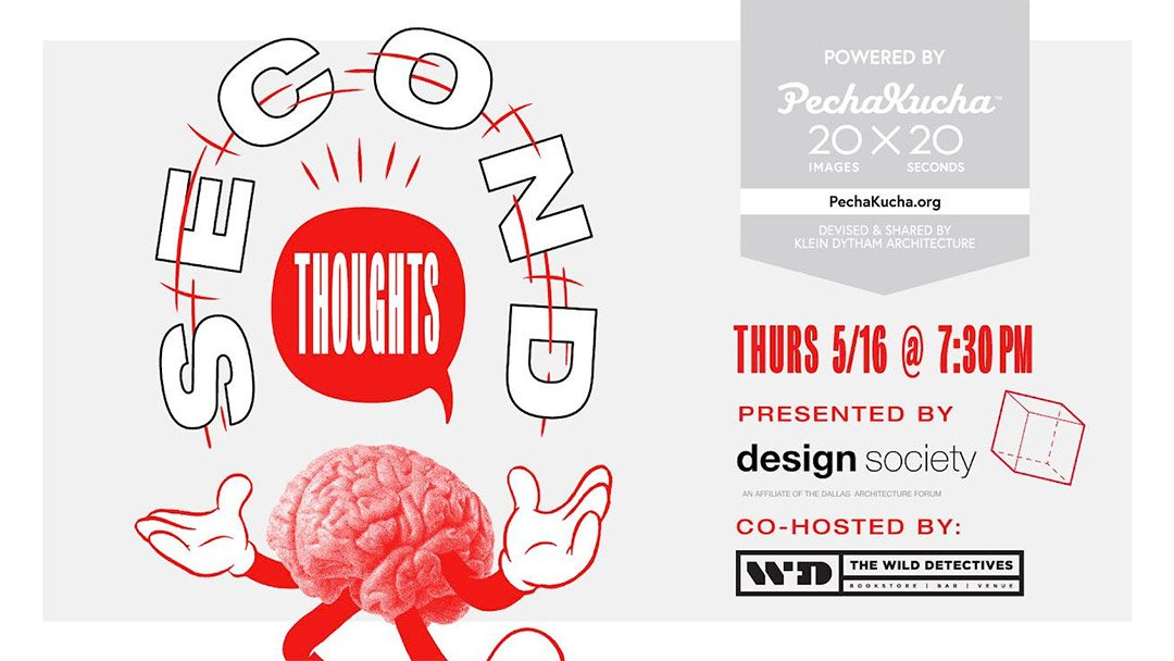 Pecha Kucha: Second Thoughts