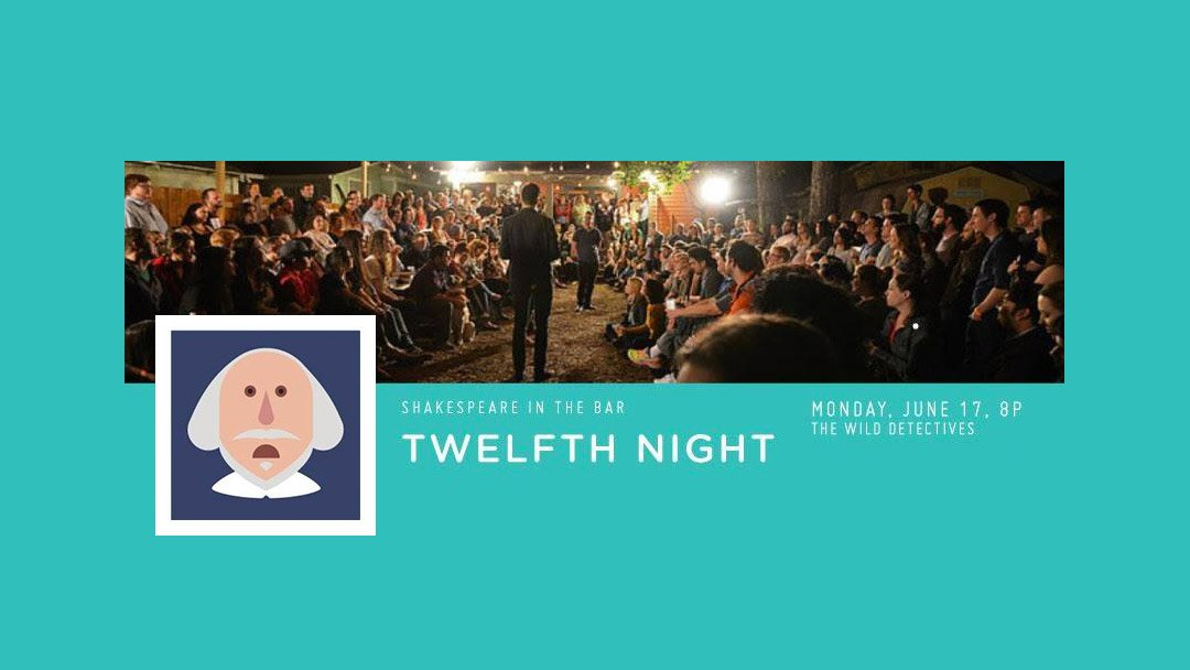 Shakespeare in the Bar: Twelfth Night