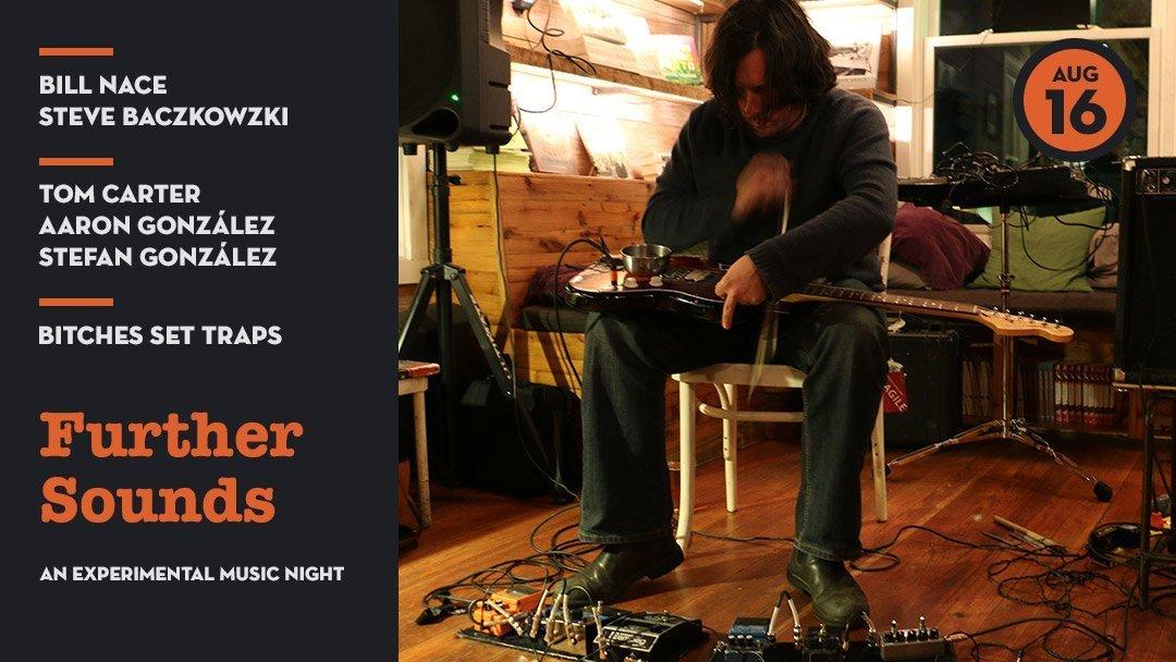 FurtherSounds: Bill Nace + Steve Baczkowski