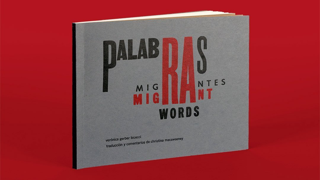 Palabras Migrantes / Migrant Words