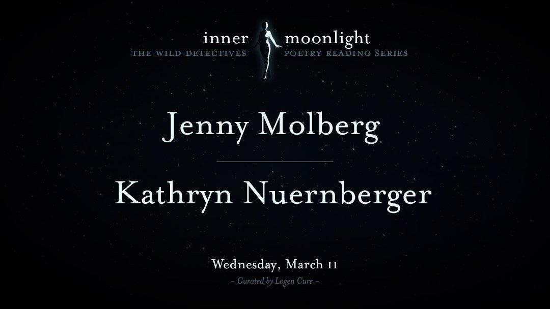 InnerMoonlight: Jenny Molberg & Kathryn Nuernberger