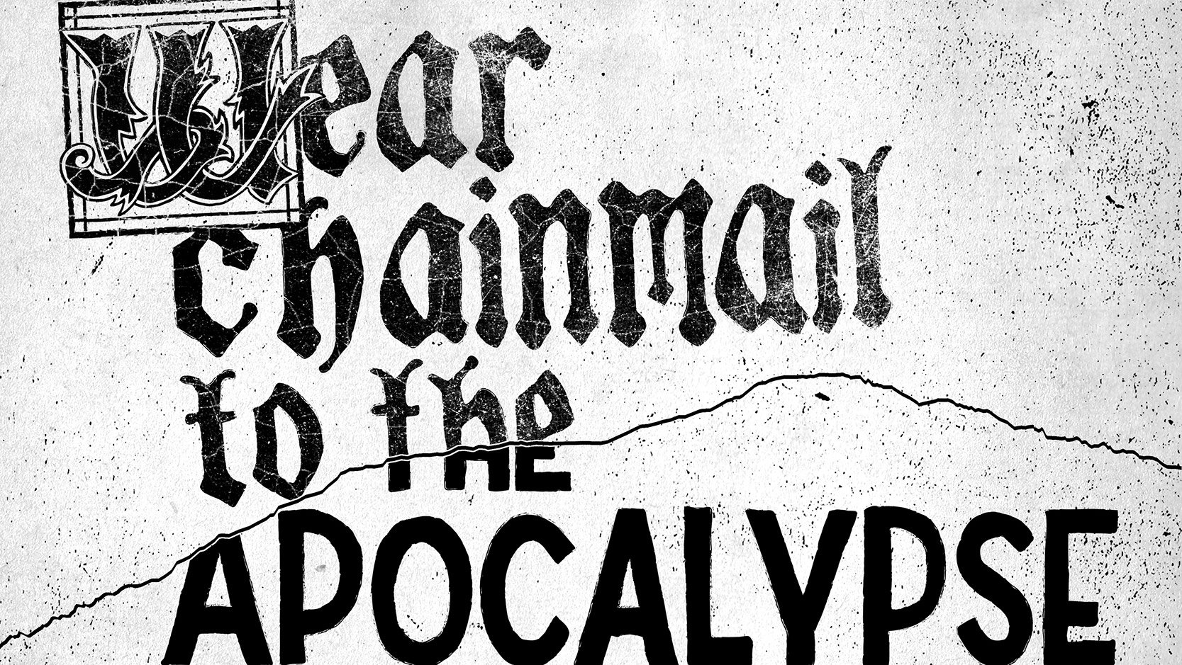 """Public Relations at the End of the World"" –  Excerpt from Wear Chainmail to the Apocalypse"