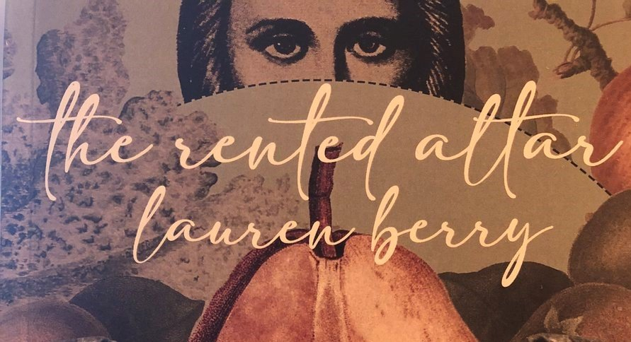 Poetry Review: The Rented Altar by Lauren Berry